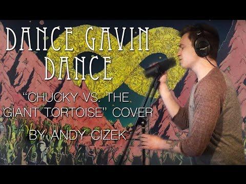 """Dance Gavin Dance """"Chucky Vs. The Giant Tortoise"""" VOCAL COVER"""