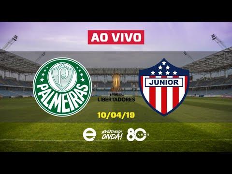 Palmeiras X Junior Barranquilla AO VIVO | Libertadores | 10-04-2019