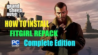 How To Install GTA IV Complete Edition FitGirl Repack