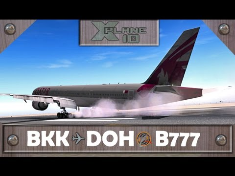 X-Plane 10 | Bangkok [BKK] ✈ Doha [DOH] | QTR837 | B777 [IVAO]