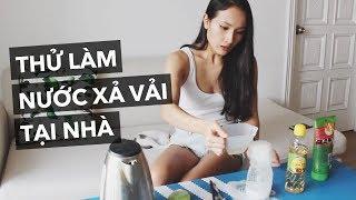 THỬ LÀM NƯỚC XẢ VẢI TẠI NHÀ | Vlog | Giang Ơi
