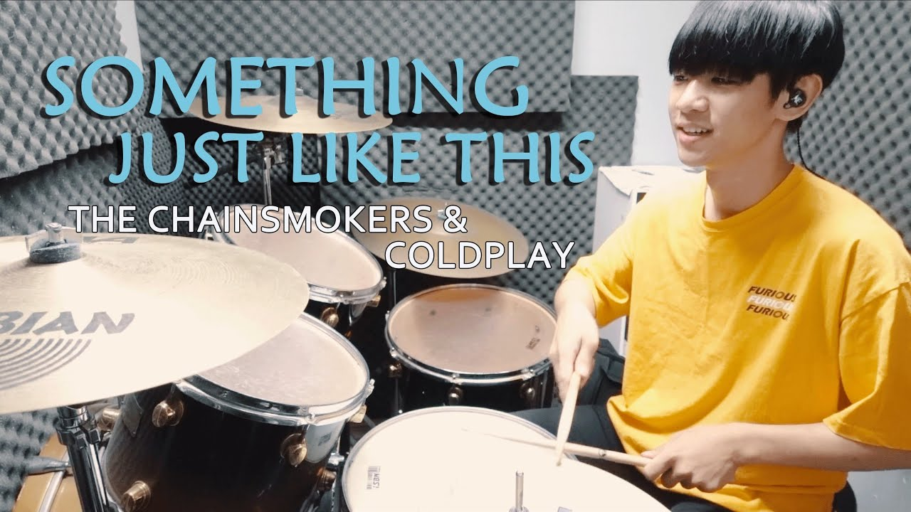 The Chainsmokers & Coldplay -【Something Just Like This】DRUM COVER BY 李科穎KE 爵士鼓