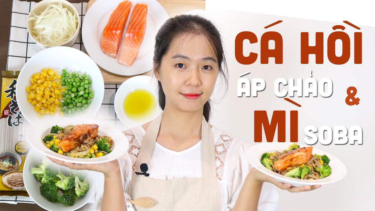 Cá Hồi Áp Chảo Ăn Cùng Mỳ Soba | Eat Clean | ThaTha