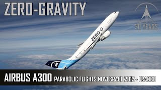 zeroG Airbus A300 - Novespace Parabolic Flights - France