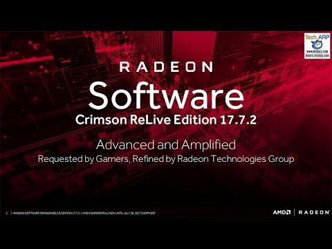 The Radeon Software Crimson ReLive Edition 17.7.2 Tech Briefing