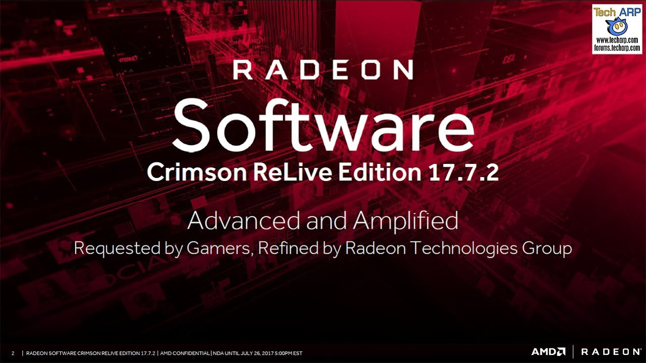 The Radeon Software Crimson ReLive Edition 17 7 2 Tech Briefing