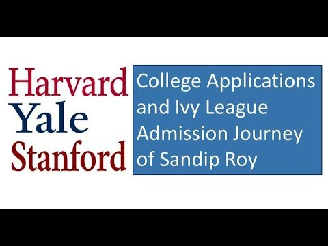 College Applications and Stanford Admission Journey of Sandip Roy