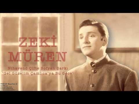 Zeki Müren - Gel Güzelim Çamlıca'ya Bu Gece [ 1955-63 Kayıtları © 2002 Kalan Müzik ]