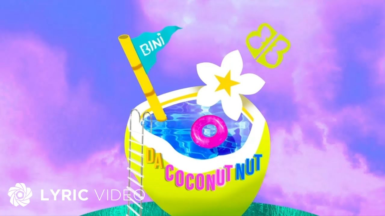 Da Coconut Nut - BINI (Lyrics)