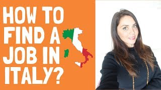 How to find a job in Italy