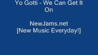 Yo Gotti - We Can Get It On lyrics NEW