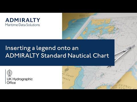 Inserting a legend onto an ADMIRALTY Standard Nautical Chart