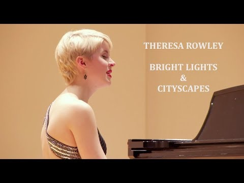 Theresa Rowley - Bright Lights and Cityscapes