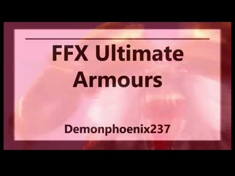 Final Fantasy X Tip Video:The Ultimate Armours And How To Craft Them
