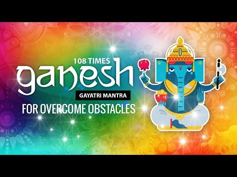 Powerful Ganesh Gayatri Mantra to Remove Obstacles ✔ 108 Times ✔