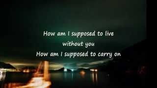 Laura Branigan How Am I Supposed To Live Without You (Lyrics)