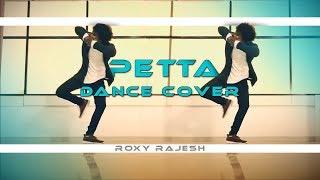 Petta | Marana Mass| Dance Cover | Petta Paraak - Video | Roxy Rajesh | Rajinikanth | Anirudh