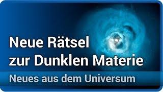 Neue Rätsel zur Dunklen Materie • Neues aus dem Universum | Josef M. Gaßner