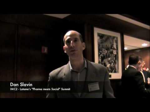 Pharma Summit  - Dan Slavin - IMC2
