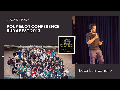"Polyglot Conference Budapest 2013 - Luca Lampariello ""Luca's Story"""