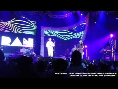 BEGITU SAJA ~ RAN Live at #GENFAIR2014 987GENFM