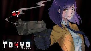 Tokyo Dark [] Part 7