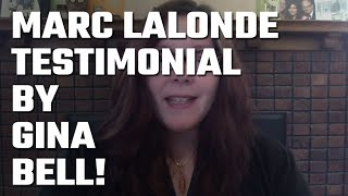 🎥 Marc Lalonde (The Wealthy Trainer) Testimonial by Gina Bell!
