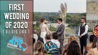 DJ GIG LOG: First Wedding of 2020  | GIG LOG | #9