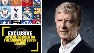 EXCLUSIVE: Arsène Wenger tells talkSPORT he doesn't think the European super league will go ahead!