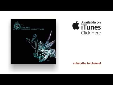 Darren Hayes - The Tuning Of Violins - This Delicate Thing We've Made