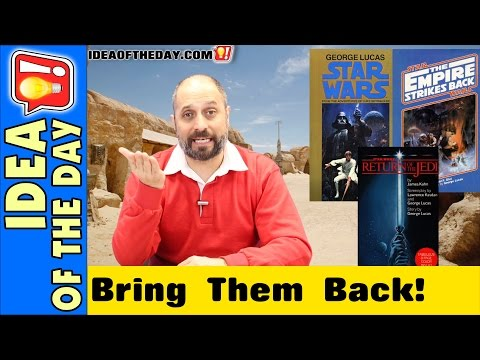 Why are the original Star Wars Novels out of print? Idea of the day #0357