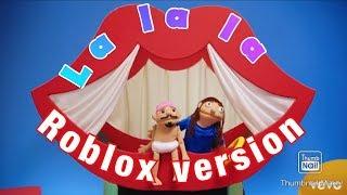La la la (versão Roblox)