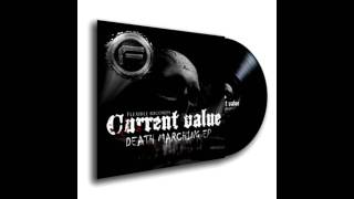 Current Value - Death Marching (PK & Sinecore Schranz Remix) [FREE MP3] HD