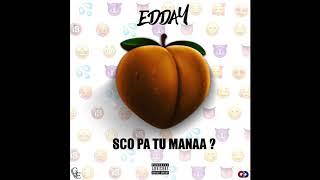 Edday - Sco Pa Tu Manaa (ProdByJdmo)