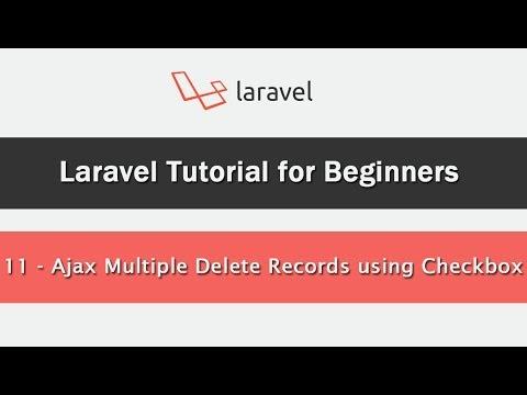 Ajax Multiple Delete Records using Checkbox in Laravel - YouTube
