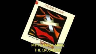 The Crusaders - MERCY, MERCY, MERCY
