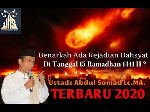 benarkah-ada-kejadian-dahsyat-di-tanggal-15-ramadhan-1441-h❓dr.h.-ustadz-abdul-somad-lc.ma.