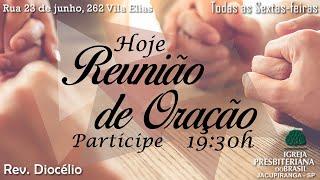 Reunião de Oração 16/04/2021 - Rev. Diocélio