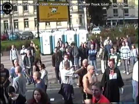 Parada Wolności 2001 - Polish Hardcore Mailorder Truck - Łódź, POLAND - FULL VIDEO