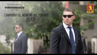 Campionatul Mondial Bodyguard - 2017