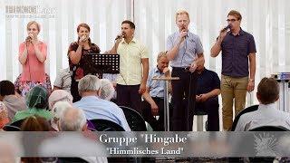 """FECG Lahr - Gruppe """"Hingabe"""" - Himmlisches Land"""" - Bibelfestival 2018"""