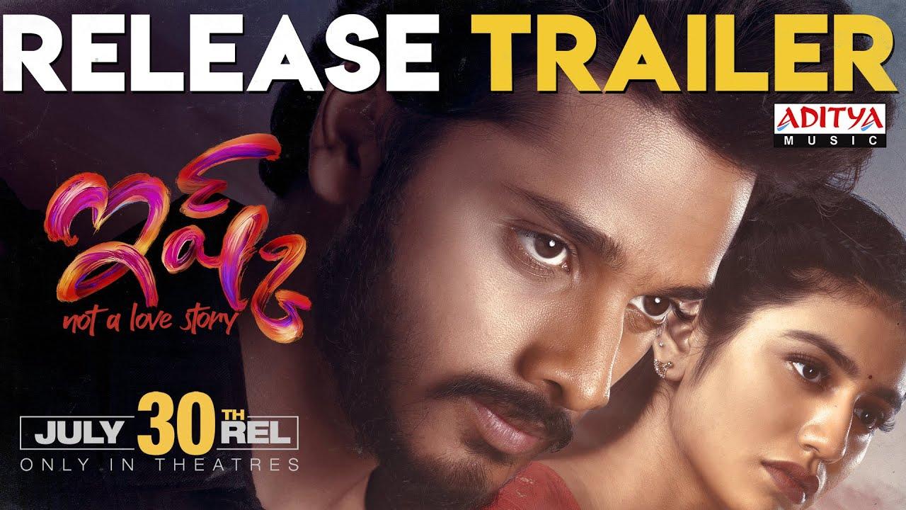 Ishq Movie Release Trailer   Teja Sajja, Priya Varrier   Mahathi Swara Sagar   #ISHQOnJuly30