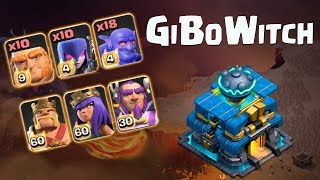 GIBOWITCH Easy Way To Three Star 2018   Clash of Clans GIBOWITCH