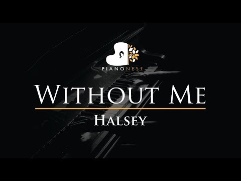 Halsey - Without Me - Piano Karaoke  Sing Along Cover with