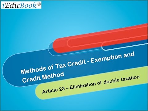 5  Methods of Tax Credit   - Exemption and Credit Method - International Tax by CA Arinjay Jain