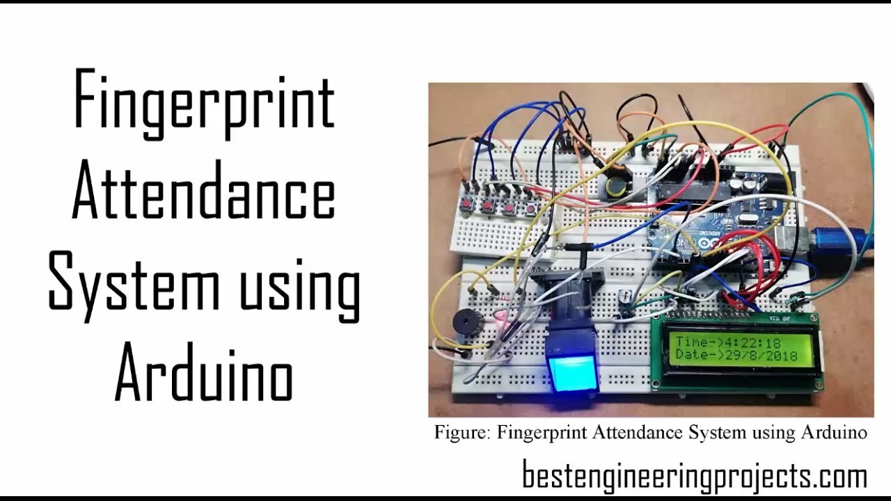 Fingerprint Attendance System using Arduino - Engineering