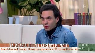 Kerényi Miklós Máté: ˝A lelkem attól van rosszabbul, hogy nem élek együtt a fiammal˝ - tv2.hu/mokka