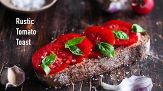 Rustic Tomato Toast. Vegan recipe.