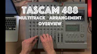 Tascam 488 Multitrack Arrangement Overview