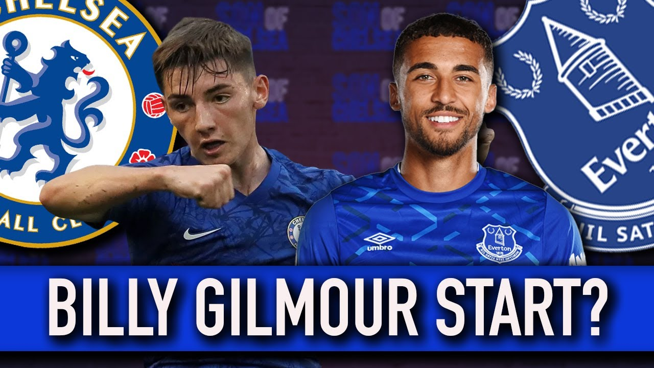 Chelsea vs Everton team news: Billy Gilmour starts for Blues again ...